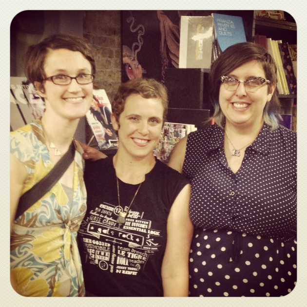 Zine Grrrl reunion at Quimby's in Chicago: Nicole Wolfersberger, me, and Rebecca Ann Rakstad